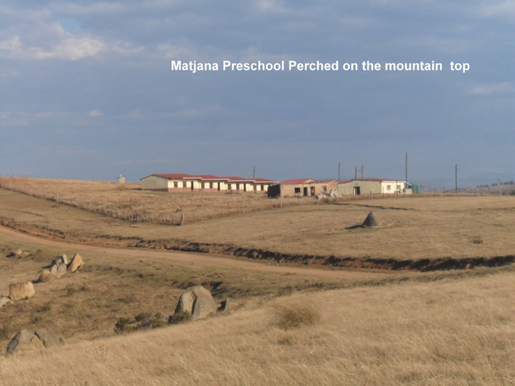 Matjana Preschool perched on the Mountain Top